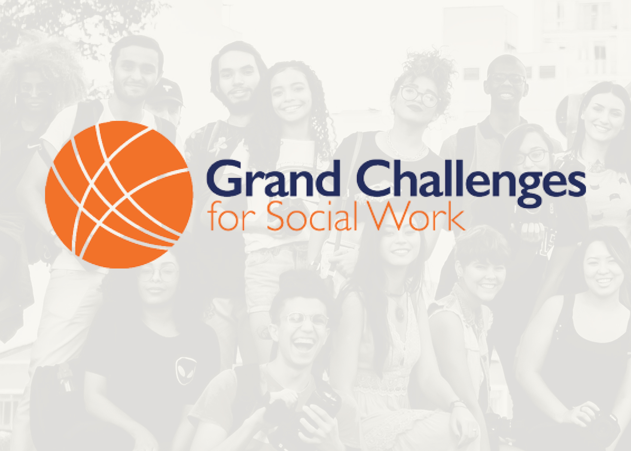 The Grand Challenges for Social Work logo on top of a faint image of smiling people
